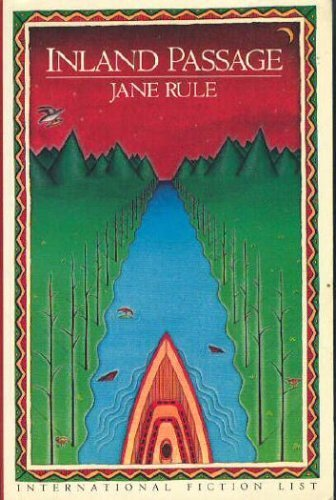 Inland Passage: Rule, Jane
