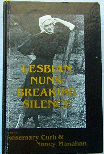 9780930044633: Lesbian Nuns: Breaking Silence
