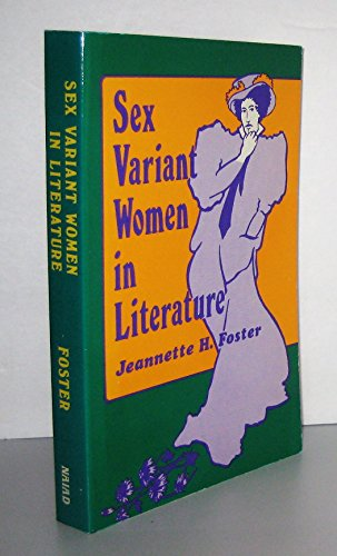 9780930044657: Sex Variant Women in Literature