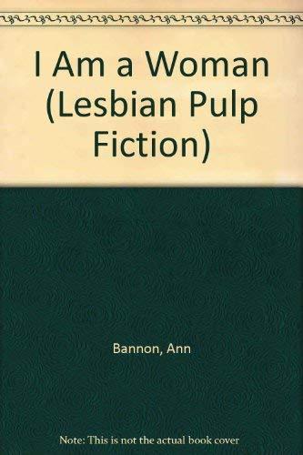 I Am a Woman: Ann Bannon