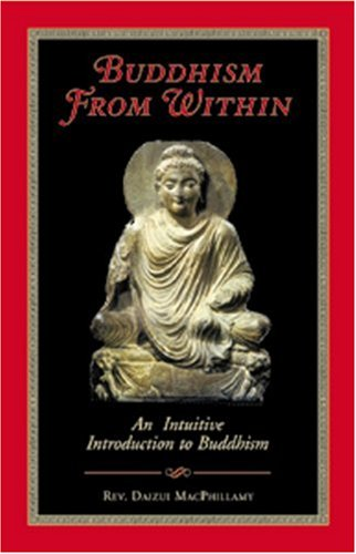 9780930066246: Buddhism from within