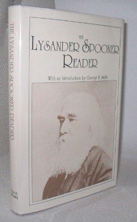 The Lysander Spooner Reader: Lysander Spooner