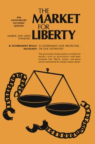 9780930073084: Market for Liberty