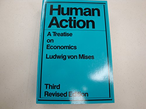 9780930073145: Human Action: A Treatise on Economics