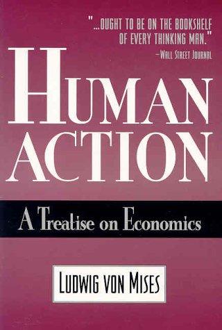 9780930073183: Human Action: A Treatise on Economics