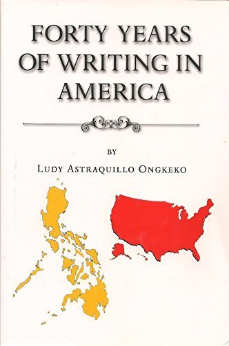 Forty Years of Writing in America: ludy astraquillo ongkeko