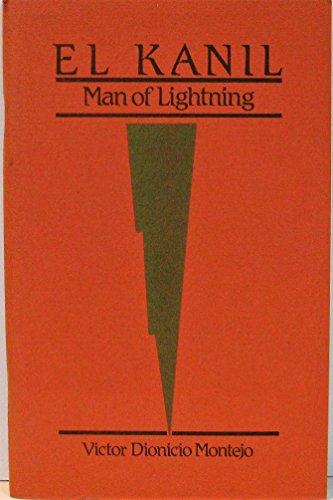 El Kanil Man of Lightning (English and: Victor Dionicio Montejo