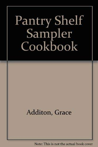 9780930096441: Pantry Shelf Sampler Cookbook