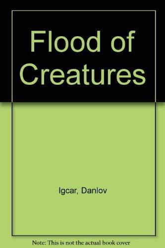 Flood of Creatures: Igcar, Danlov