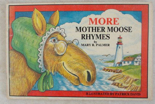 9780930096991: More Mother Moose rhymes