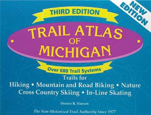 Trail Atlas of Michigan: Third Edition