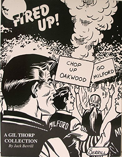 Fired Up! A Gil Thorp Collection: Berrill, Jack