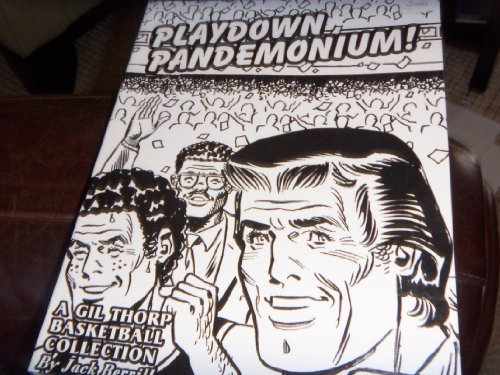 Playdown Pandemonium (A Gil Thorp Basketball Collection): Jack Berrill
