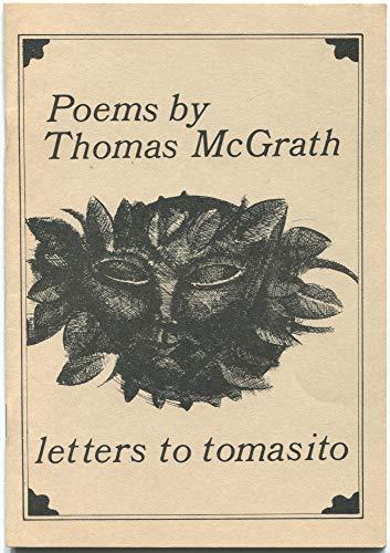 Poems: Letters to Tomasito: McGrath, Thomas