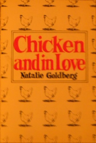 9780930100049: Chicken and in Love