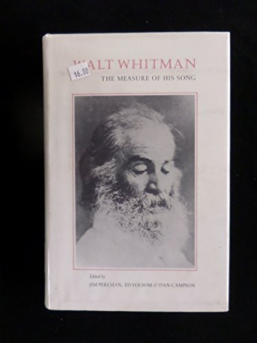 Walt Whitman: The Measure of His Song: Louis Simpson, Galway Kinnell, Carol Bly