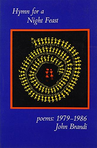 Hymn for a Night Feast: Poems: 1979-1986: Brandi, John