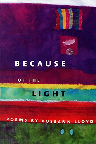 9780930100452: Because of the Light: Poems