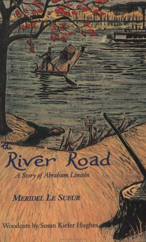 9780930100773: The River Road: A Story of Abraham Lincoln (Wilderness Book Series)