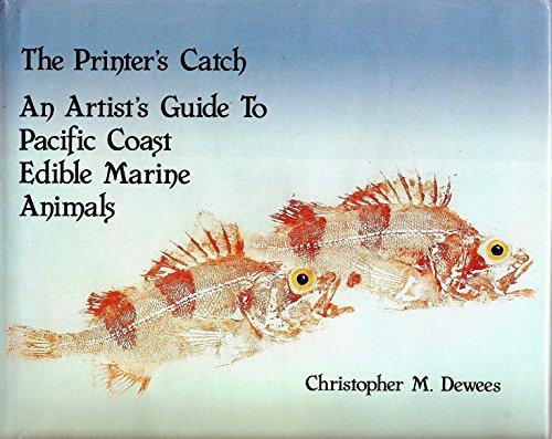 9780930118105: The printer's catch: An artist's guide to Pacific Coast edible marine life
