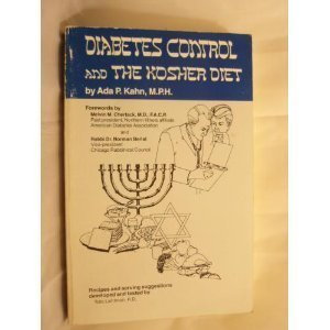 Diabetes Control and the Kosher Diet (0930121007) by Kahn, Ada P.