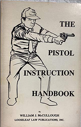9780930137373: Pistol Instruction Handbook
