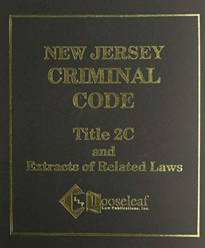 9780930137380: New Jersey Criminal Code: Title 2C and Extracts of Related Laws