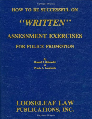 9780930137663: How To Be Successful On Written Assessment Exercises For Police Promotion