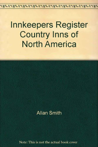 9780930145002: The Innkeepers' Register, Country Inns of North America