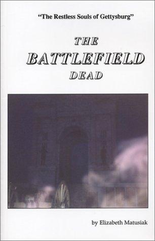 9780930161538: The Battlefield Dead