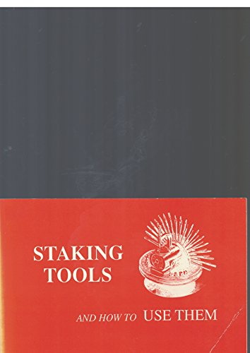 9780930163167: Staking Tools & How to Use Them