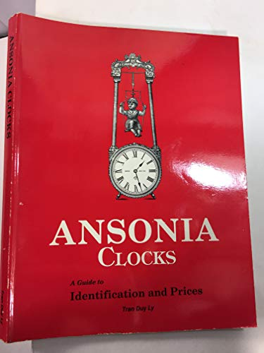 Ansonia Clocks: A Guide to Identification and Prices