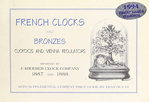 French Clocks and Bronzes Cuckoos and Vienna: Tran Duy Ly