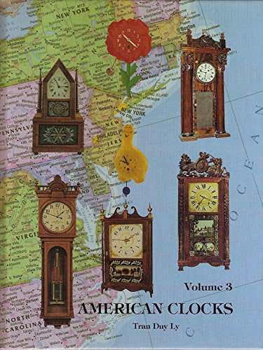 American Clocks Volume 3/With Price Update: Tran Duy Ly