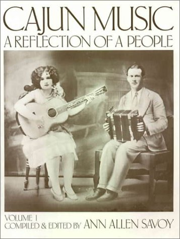 9780930169008: Cajun Music: A Reflection of a People, Vol. 1