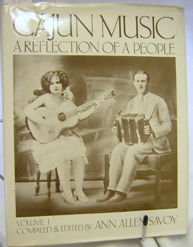 Cajun music: A reflection of a people: Ann Allen Savoy