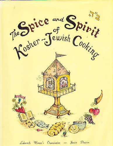 The Spice and Spirit of Kosher-Jewish Cooking.