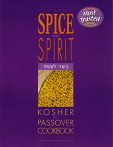 9780930178024: The Spice and Spirit of Kosher Passover Cooking