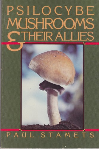 9780930180034: Psilocybe Mushrooms and Their Allies