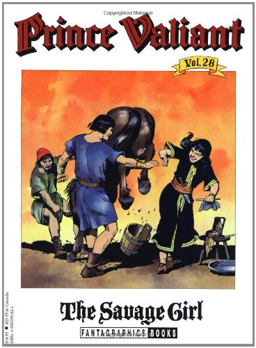 Prince Valiant Vol. 28: The Savage Girl