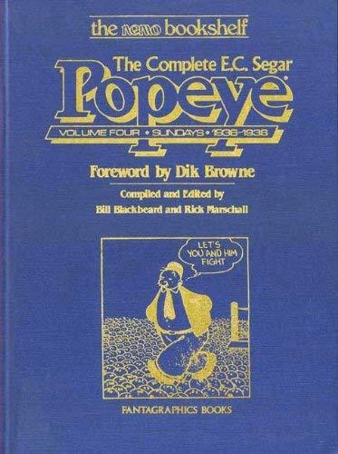 The Complete E.C. Segar Popeye: Volume Four Sundays, 1936-38: Segar, E. C.