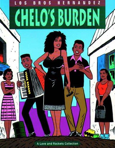 Love & Rockets Vol. 2: Chelo's Burden: Gilbert Hernandez, Jaime Hernandez, Mario Hernandez...