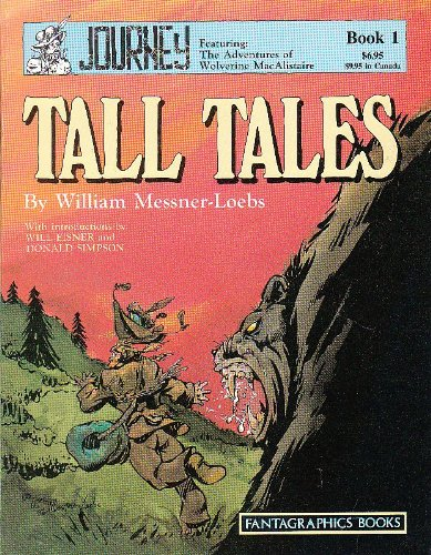 9780930193287: Journey, Featuring the Adventures of Wolverine MacAlistaire: Tall Tales (Vol. 1) (Journey Saga)