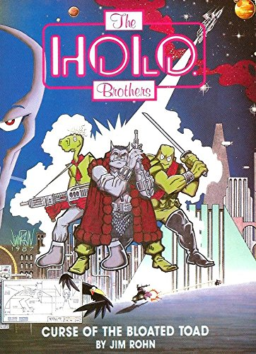 Curse of the Bloated Toad: Holo Brothers,: Rohn, Jim