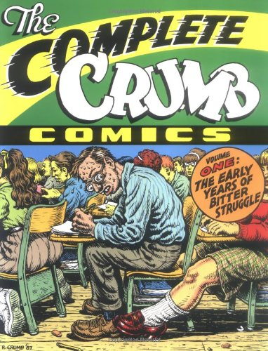 COMPLETE CRUMB: Volume One The Early Years of Bitter Struggle: Crumb, Robert - FIRST EDITION