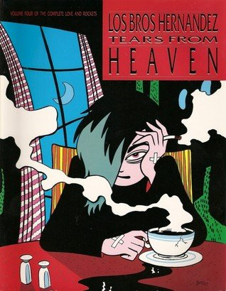 9780930193454: Tears from Heaven (Complete Love and Rockets, Volume 4)