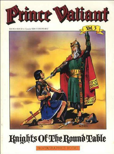Prince Valiant, Vol. 3: Knights of the Round Table: Foster, Harold
