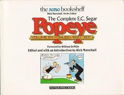 The Complete E.C. Segar Popeye: Dailies, 1930-1931: Segar, E. C. & Rick Marschall, Editor