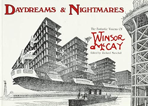 Daydreams & Nightmares: The Fantastic Visions of Winsor McCay