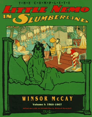 The Complete Little Nemo in Slumberland Vol.: McCay, Winsor; Edited